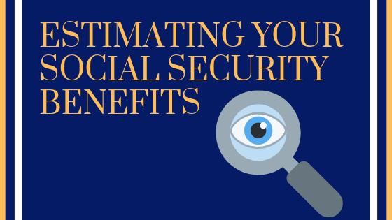 Estimating Your Social Security Benefits | Hampton, New